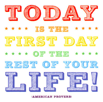 First_day_of_the_rest_of_your_life